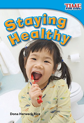 Staying Healthy (TIME FOR KIDS Nonfiction (Staying Healthy)