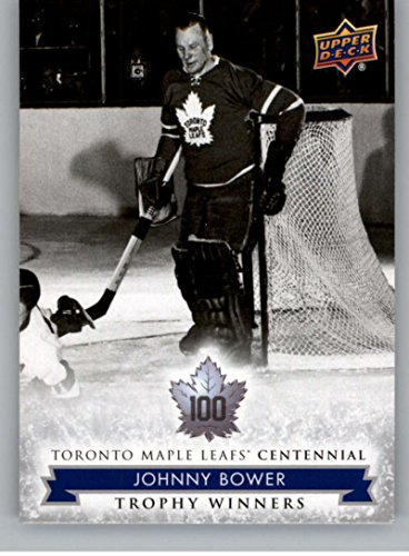 2017-18 Upper Deck Toronto Maple Leafs Centennial #117 Johnny Bower NM-MT SP Maple Leafs