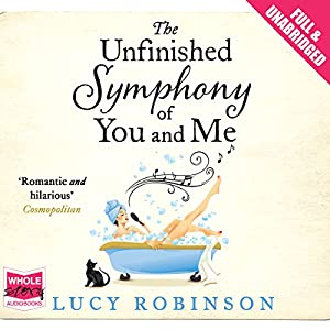 The Unfinished Symphony of You and Me Audiobook