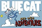 Blue Cat Sky-high Adventure