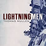 Lightning Men | Thomas Mullen