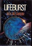 Lifeburst, Jack Williamson, 0345313941
