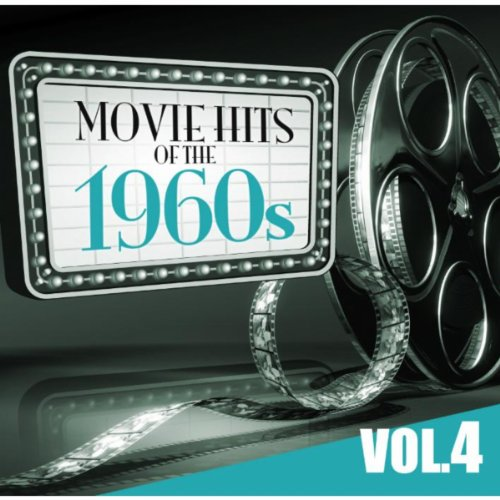 ... Movie Hits of the 60s Vol.4