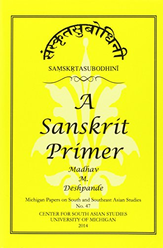 Samskrta-Subodhini: A Sanskrit Primer (Michigan Papers On...
