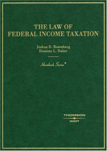 The Law of Federal Income Taxation (Hornbooks)