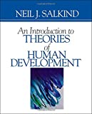 An Introduction to Theories of Human Development 9780761926399