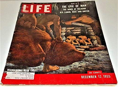 (Life Magazine - Vol. 39, No. 24, December 12, 1955 Neanderthal Bear Cult on cover)