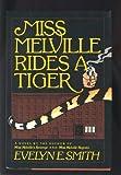 Miss Melville Rides a Tiger, Evelyn E. Smith, 155611219X