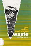 img - for Man and His Environment: Waste; book / textbook / text book
