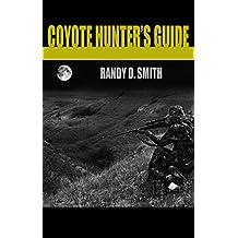 Coyote Hunter's Guide