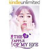 The Apple of My Eye 38: The Manipulator Behind The Scene (The Apple of My Eye Series)