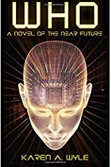 Who: A Novel of the Near Future Paperback