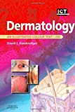 img - for Dermatology: An Illustrated Colour Text, 4e by Michael R Ardern-Jones BSc (Hons) MBBS MRCP DPhil (2007-11-14) book / textbook / text book