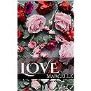Love: A Contemporary Christian Romance Novel