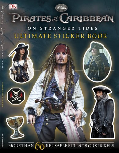 Ultimate Sticker Book: Pirates of the Caribbean: On Stranger Tides (Ultimate Sticker Books)