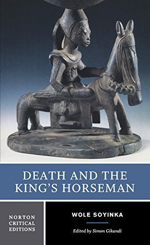 an analysis of wole soyinkas play death and the kings horseman Wole soyinka's death and the king's horseman contains some characters that are not in duro ladipo's earlier play based on the same historical events, oba waja, and other characters (such as the son of the kings horseman) that have been significantly changedread more .