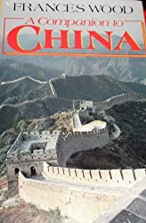 A Companion to China