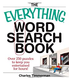 Everything Word Search Book: Over 250 Puzzles to Keep You Entertained for Hours! (Everything Series)