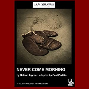 Never Come Morning (Dramatized) Performance