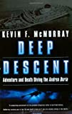 Deep Descent, Kevin F. McMurray, 0743400631