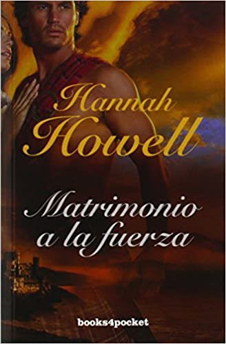 Matrimonio a la fuerza Books4pocket Books4pocket romántica: Amazon.es: Hannah Howell: Libros