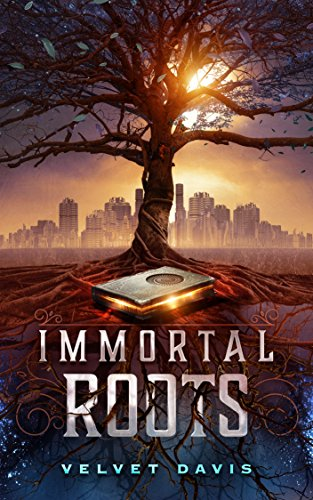 Immortal Roots by Velvet Davis