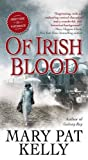 img - for Of Irish Blood: A Novel book / textbook / text book