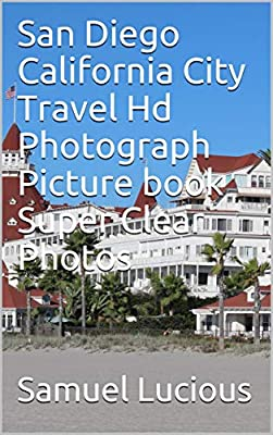 San Diego California City Travel Hd Photograph Picture book Super Clear Photos