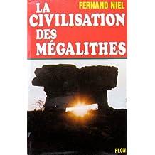La civilisation des mégalithes