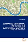 Estimating Commercial, Industrial and Institutional Water Use, Miguel Morales, 3639309766