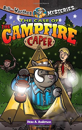 Download The Case of the Campfire Caper (Bill the Warthog Mysteries) ebook