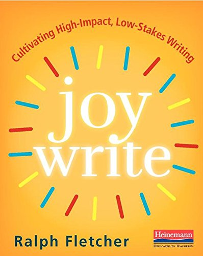 325088802 - Joy Write: Cultivating High-Impact, Low-Stakes Writing