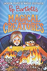 Pip Bartlett's Guide to Magical Creatures (Pip Bartlett #1)
