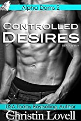Controlled Desires: (BBW Paranormal Romance) (Alpha Doms Book 2)