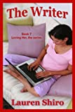 The Writer (Loving Her Book 7)