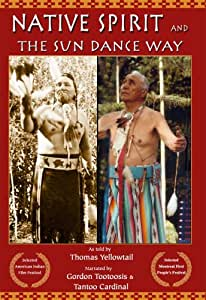 Native Spirit and The Sun Dance Way