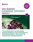 Technology Economic Development Bio Diversity Environment, Security & Disaster Management - Paper 3 (Old Edition)