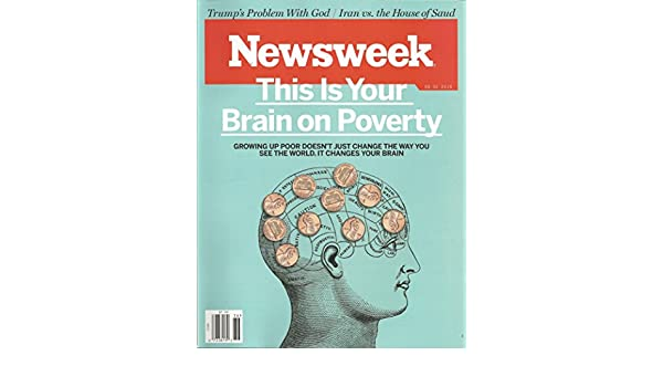 This Is Your Brain On Poverty With >> Newsweek Magazine September 2 2016 Jim Impoco Amazon Com Books