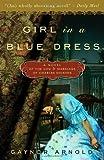 Girl in a Blue Dress, Gaynor Arnold, 0307463028