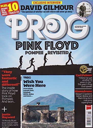 PROG MAGAZINE SEPTEMBER 2017 DAVID GILMOUR - Pink Floyd POMPEII REVISITED ()