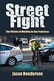 Street Fight, Jason Henderson, 1558499989