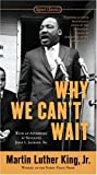 Why We Can't Wait, Martin Luther King, 0451527534