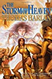 The Storm of Heaven, Thomas Harlan, 0312865597
