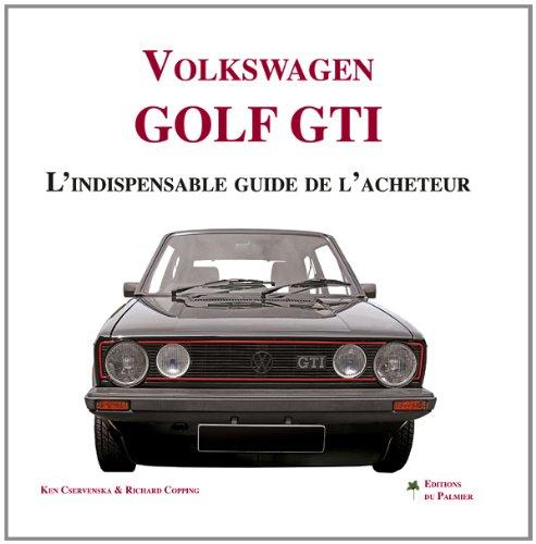 VW Golf GTI, l'indispensable guide de l'acheteur