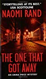 The One That Got Away, Naomi Rand, 0061031240