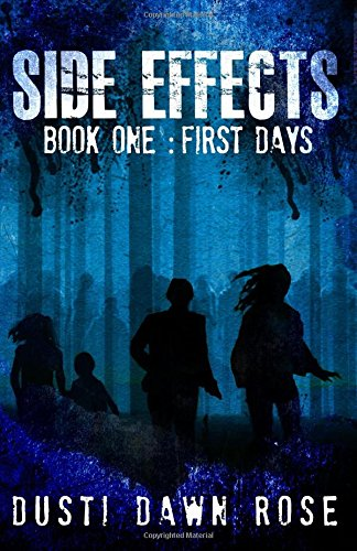 Side Effects: Book One: First Days (Volume 1) pdf