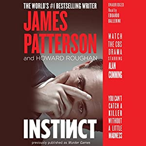 Instinct Audiobook by James Patterson, Howard Roughan Narrated by Edoardo Ballerini