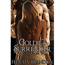 Goldie's Surrender: An Adult Fairy Tale