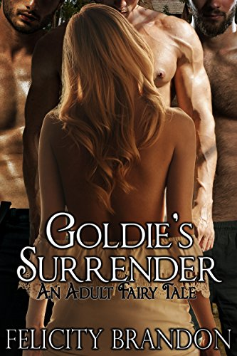 Goldies Surrender Adult Fairy Tale ebook product image