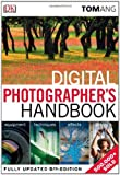 Digital Photographer's Handbook, Tom Ang, 0756692423